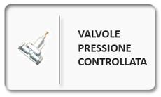 valvole pressione controllata